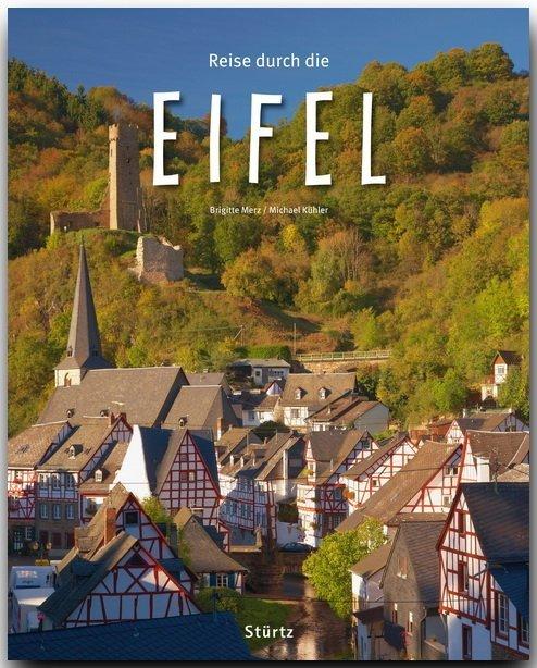 Reise durch die Eifel als Buch von Michael Kühl...