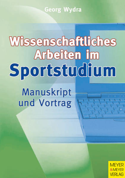 Sportwissenschaftliches Arbeiten im Studium als Buch