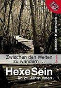 """""""Zwischen den Welten zu wandern ..."""" - HexeSein im 21. Jahrhundert"""