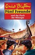 Fünf Freunde 65. Fünf Freunde und der Fluch der Wikinger