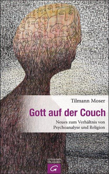 Gott auf der Couch als Buch von Tilmann Moser