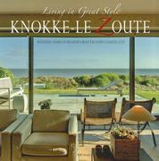 Knokke-le Zoute: Living in Great Style