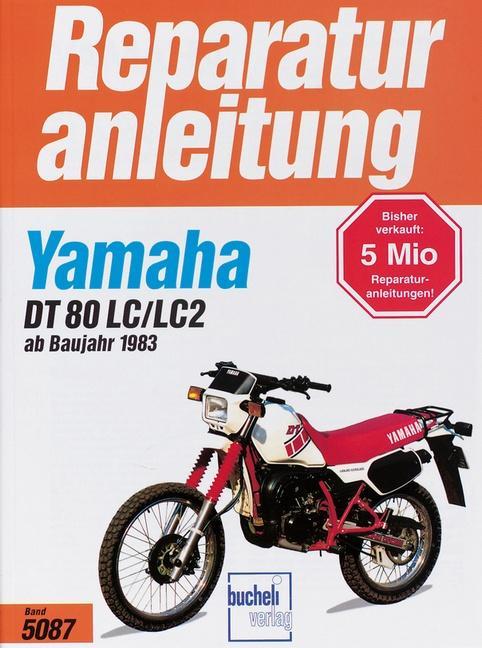 Yamaha DT 80 LC/LC2 als Buch