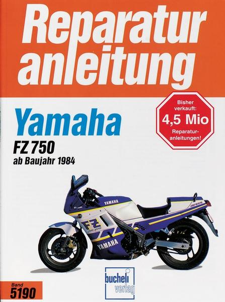 Yamaha FZ 750 ab Baujahr 1985 als Buch