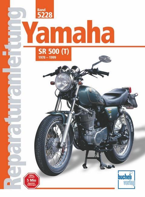 Yamaha SR 500(T) 1978 - 1999 als Buch (kartoniert)