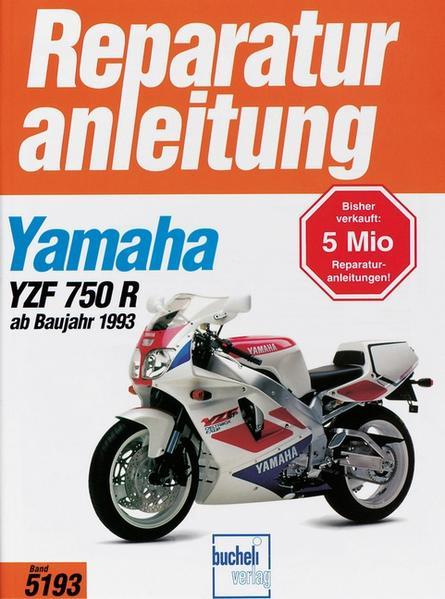 Yamaha YZF 750 R ab Baujahr 1993 als Buch
