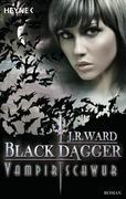 Black Dagger 17. Vampirschwur