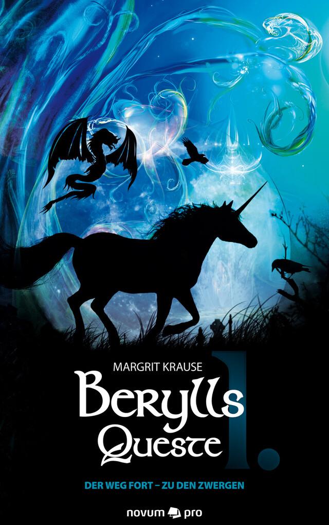 Berylls Queste I als eBook Download von Margrit Krause - Margrit Krause