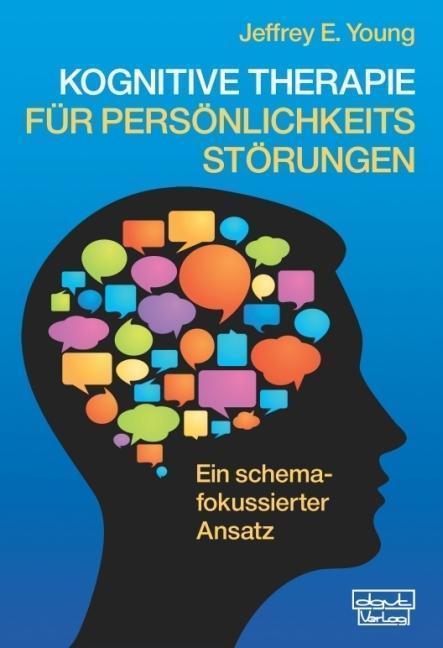Kognitive Therapie für Persönlichkeitsstörungen als Buch