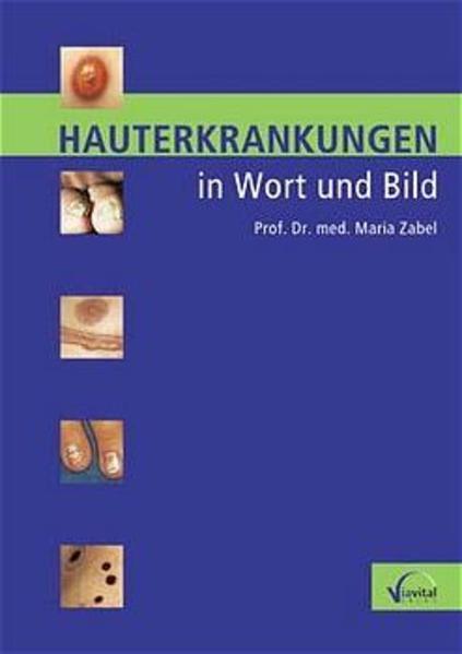 Hauterkrankungen in Wort und Bild als Buch