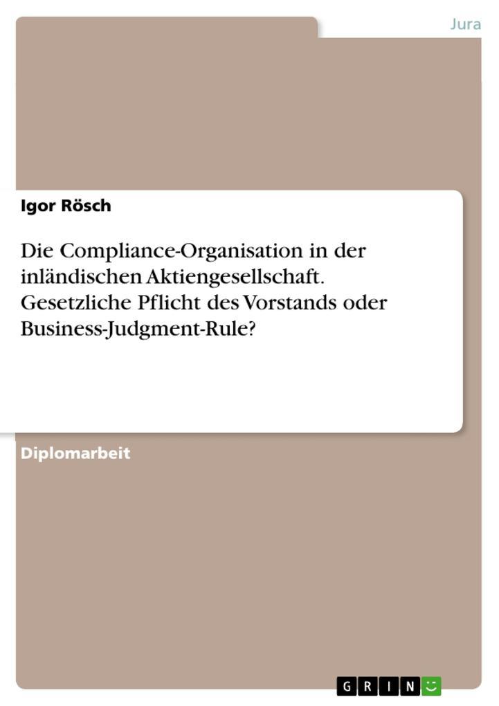 Die Compliance-Organisation in der inländischen...