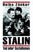 Stalin-Tod oder Sozialismus