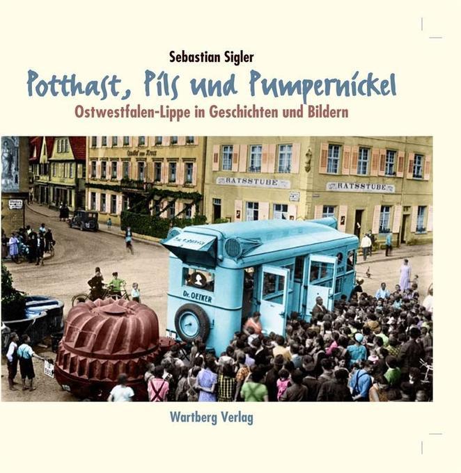 Potthast, Pils und Pumpernickel - Ostwestfalen-...