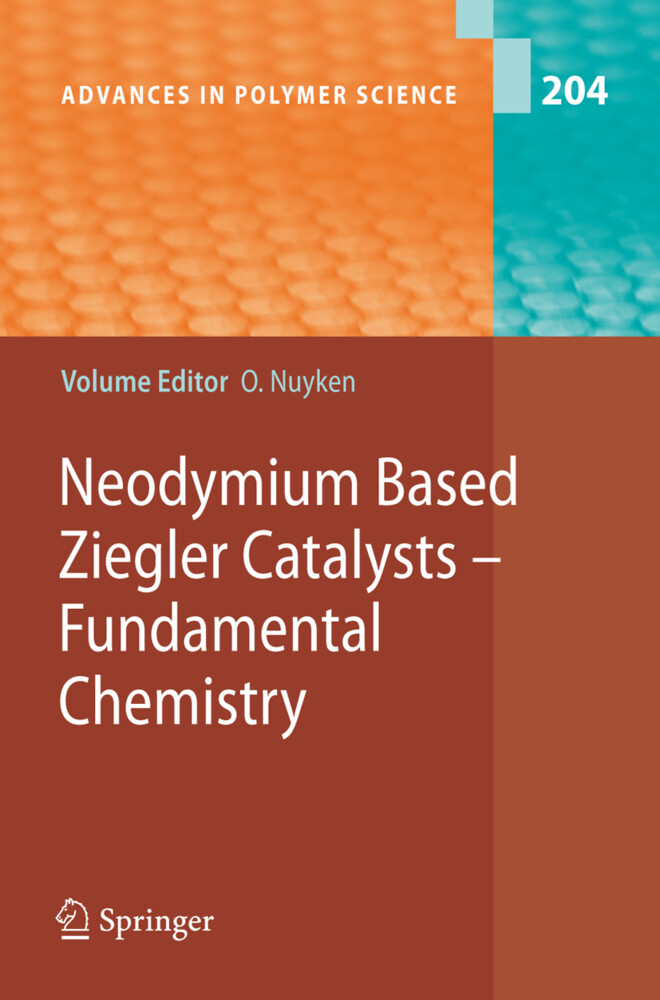 Neodymium Based Ziegler Catalysts - Fundamental...