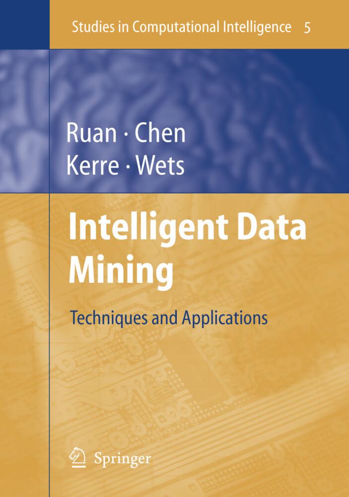 Intelligent Data Mining als Buch von