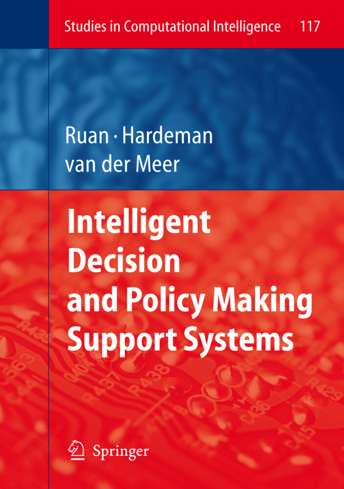 Intelligent Decision and Policy Making Support ...
