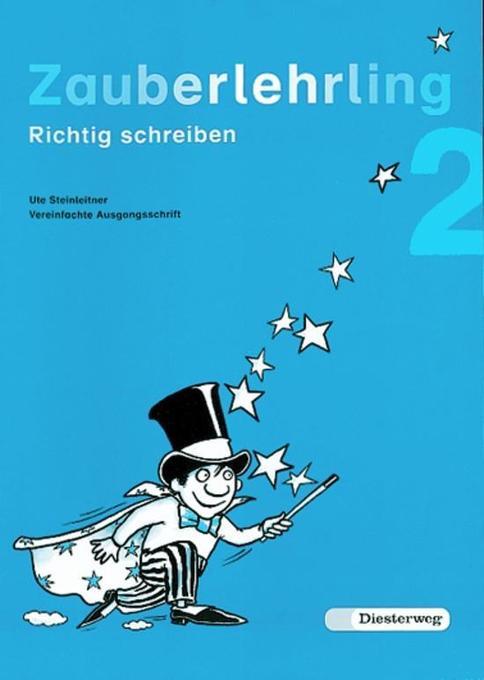 Zauberlehrling 2 Vereinfachte Ausgangsschrift. Für Bayern / Baden-Württemberg als Buch