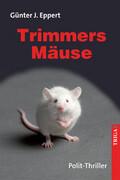 Trimmers Mäuse