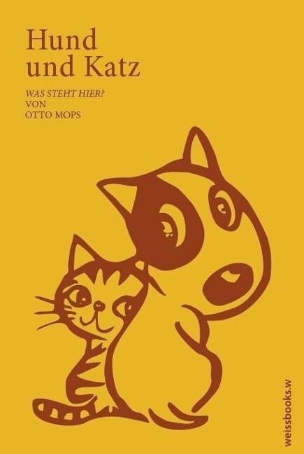 Hund & Katz als Buch von Otto von Mops
