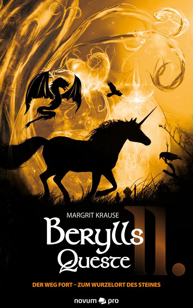 Berylls Queste II als eBook Download von Margrit Krause - Margrit Krause