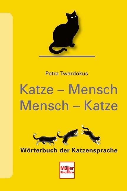 Katze - Mensch Mensch - Katze als Buch von Petr...