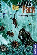 Das wilde Pack 14. Das wilde Pack in Richtung Freiheit
