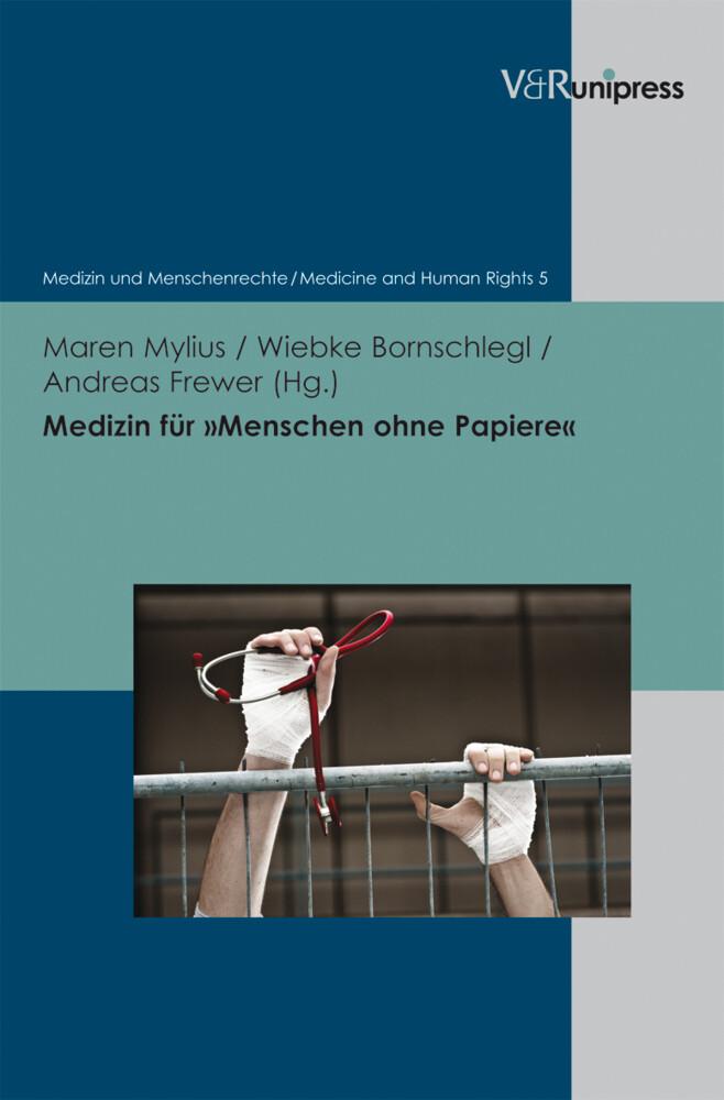 Medizin für »Menschen ohne Papiere« als Buch von
