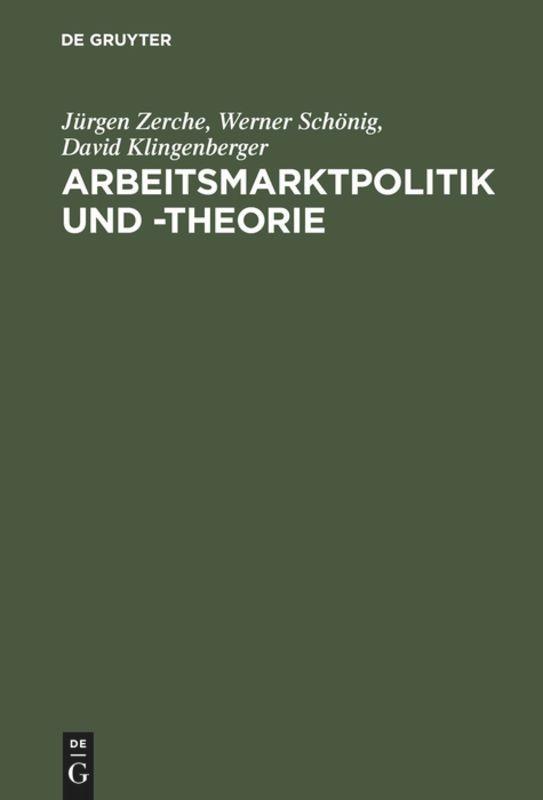 Arbeitsmarktpolitik und -theorie als Buch