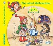 Pixi Hören. Pixi rettet Weihnachten