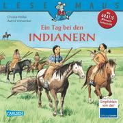 Ein Tag bei den Indianern
