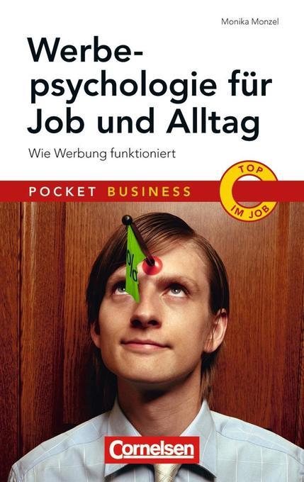 Werbepsychologie für Job und Alltag als Buch vo...