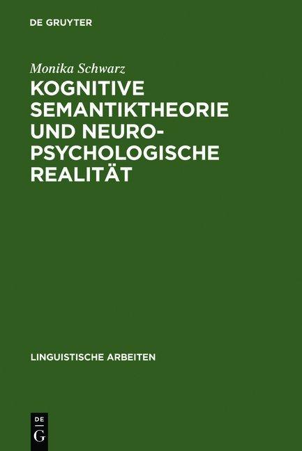 Kognitive Semantiktheorie und neuropsychologisc...