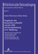 Flugkörper der Deutschen Luftwaffe und der USA mit Fernsehlenkung im II. Weltkrieg