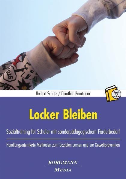 Locker Bleiben als Buch von Herbert Schatz, Dor...