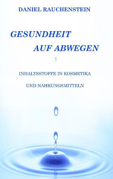 Gesundheit auf Abwegen als Buch von Daniel Rauc...