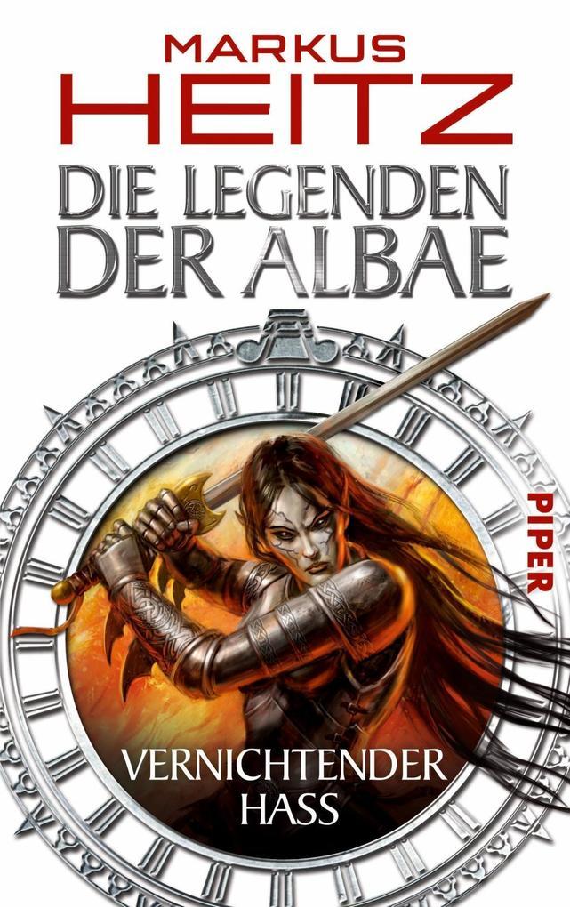 Die Legenden der Albae 02. Vernichtender Hass als Buch