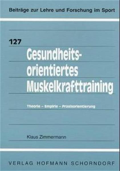 Gesundheitsorientiertes Muskelkrafttraining als Buch