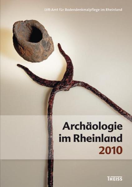 Archäologie im Rheinland 2010 als Buch von Jürg...