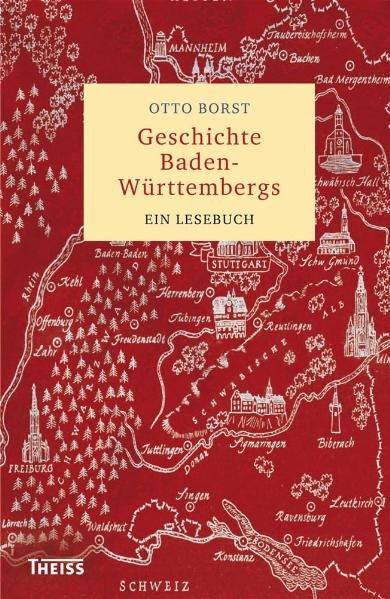 Geschichte Baden-Württembergs als Buch von Otto...