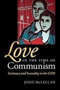 Love in the Time of Communism