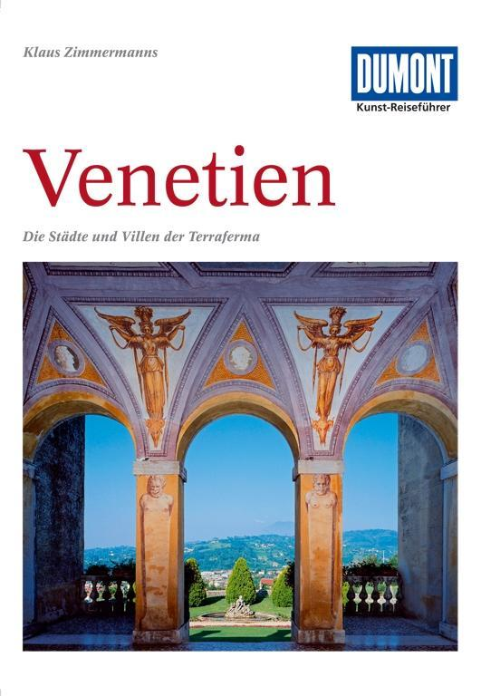 DuMont Kunst-Reiseführer Venetien als Buch