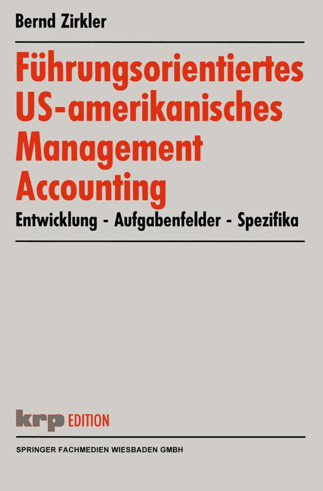Führungsorientiertes US-amerikanisches Management Accounting als Buch
