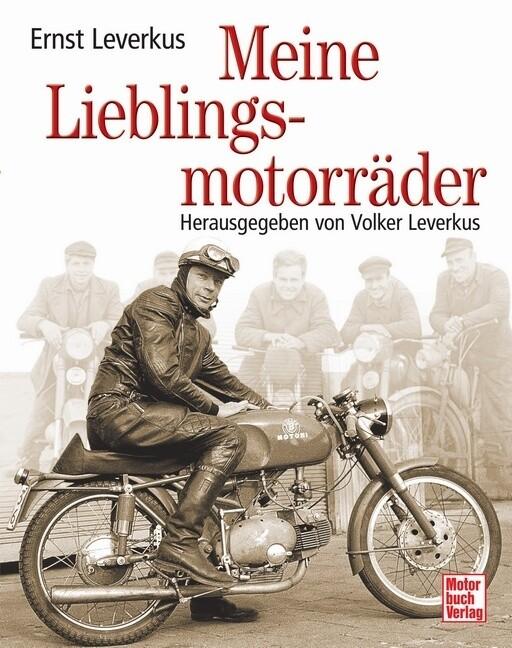 Meine Lieblingsmotorräder als Buch von Ernst Le...
