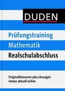Duden - Prüfungstraining Mathematik Realschulabschluss