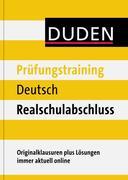 Duden - Prüfungstraining Deutsch Realschulabschluss