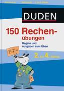 Duden - 150 Rechenübungen, 2. bis 4. Klasse