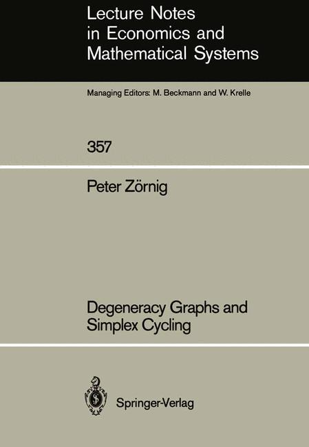 Degeneracy Graphs and Simplex Cycling als Buch