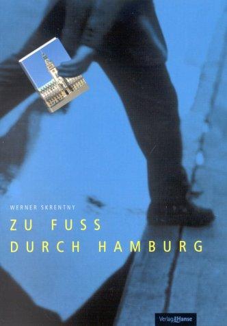 Zu Fuss durch Hamburg als Buch