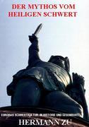Der Mythos vom heiligen Schwert