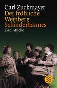 Der fröhliche Weinberg / Schinderhannes